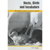 Nests, Birds and Incubators by Dr Charles Deeming